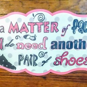 Metal Novelty Sign For the Shoe Shopper You Love